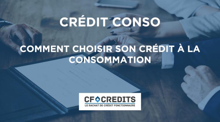 Comment choisir son crédit à la consommation